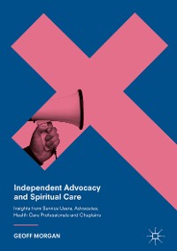 Cover Independent Advocacy and Spiritual Care