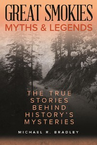 Cover Great Smokies Myths and Legends