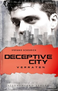 Cover Deceptive City (Band 2): Verraten