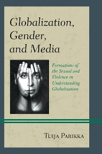 Cover Globalization, Gender, and Media