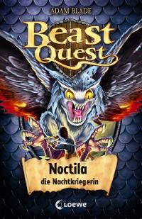 Cover Beast Quest 55 - Noctila, die Nachtkriegerin