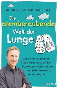 Cover Die atemberaubende Welt der Lunge