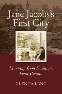 Cover Jane Jacobs's First City