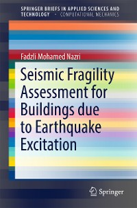 Cover Seismic Fragility Assessment for Buildings due to Earthquake Excitation
