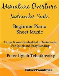 Cover Miniature Overture Nutcracker Suite Beginner Piano Sheet Music