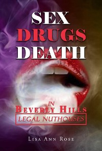 Cover SEX, DRUGS, DEATH in BEVERLY HILLS: