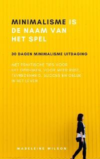 Cover Minimalisme Is De Naam Van Het Spel