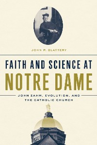 Cover Faith and Science at Notre Dame