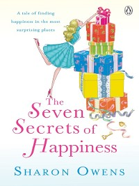Cover The Seven Secrets of Happiness