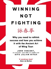 Cover Winning Not Fighting