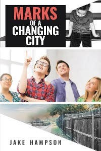 Cover Marks of a Changing City