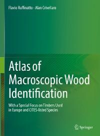 Cover Atlas of Macroscopic Wood Identification