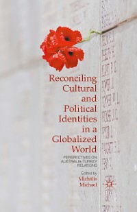 Cover Reconciling Cultural and Political Identities in a Globalized World