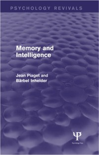 Cover Memory and Intelligence (Psychology Revivals)