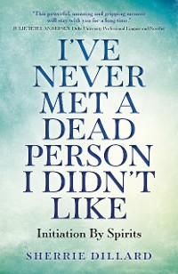 Cover I've Never Met A Dead Person I Didn't Like