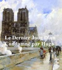 Cover Le Dernier Jour d'un Condamne