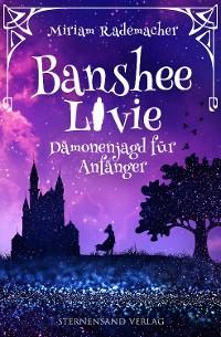 Cover Banshee Livie (Band 1): Dämonenjagd für Anfänger