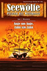 Cover Seewölfe - Piraten der Weltmeere 682