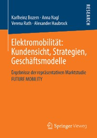 Cover Elektromobilität: Kundensicht, Strategien, Geschäftsmodelle
