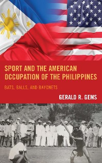 Cover Sport and the American Occupation of the Philippines