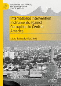 Cover International Intervention Instruments against Corruption in Central America