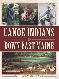 Cover Canoe Indians of Down East Maine