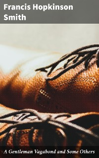 Cover A Gentleman Vagabond and Some Others