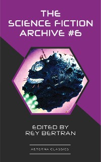 Cover The Science Fiction Archive #6