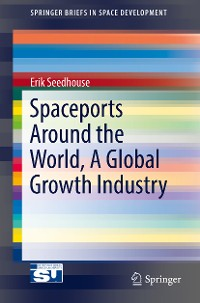 Cover Spaceports Around the World, A Global Growth Industry