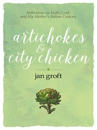 Cover Artichokes & City Chicken