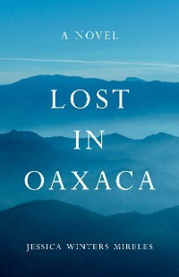 Cover Lost in Oaxaca