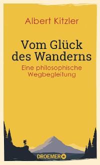Cover Vom Glück des Wanderns