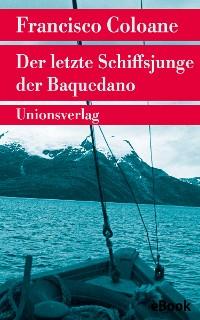 Cover Der letzte Schiffsjunge der Baquedano