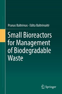 Cover Small Bioreactors for Management of Biodegradable Waste