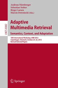 Cover Adaptive Multimedia Retrieval: Semantics, Context, and Adaptation