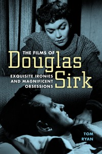 Cover The Films of Douglas Sirk