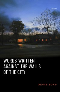 Cover Words Written Against the Walls of the City