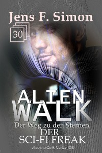 Cover Der SCI-FI Freak (ALienWalk 30)