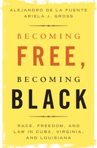 Cover Becoming Free, Becoming Black