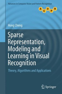 Cover Sparse Representation, Modeling and Learning in Visual Recognition