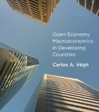 Cover Open Economy Macroeconomics in Developing Countries