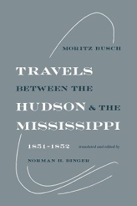 Cover Travels Between the Hudson and the Mississippi