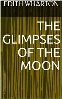 Cover The Glimpses of the Moon