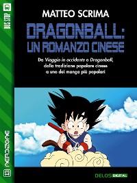 Cover Dragonball: un romanzo cinese