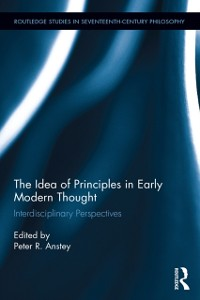 Cover Idea of Principles in Early Modern Thought