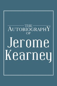 Cover The Autobiography of Jerome Kearney