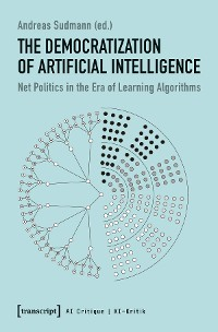 Cover The Democratization of Artificial Intelligence