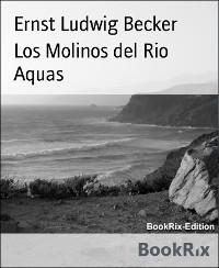 Cover Los Molinos del Rio Aquas
