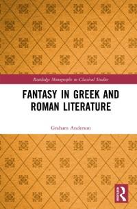 Cover Fantasy in Greek and Roman Literature
