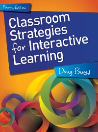 Cover Classroom Strategies for Interactive Learning